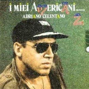 album I miei Americani 2 - Adriano Celentano