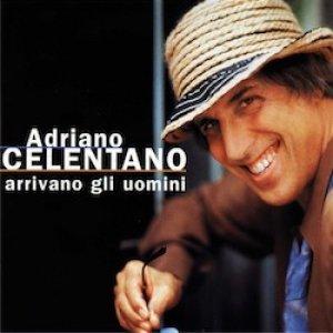 album Arrivano gli uomini - Adriano Celentano