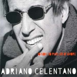 album Io non so parlar d'amore - Adriano Celentano