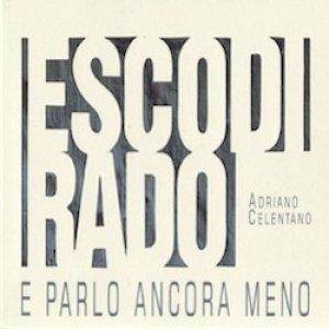 album Esco di rado e parlo ancora meno - Adriano Celentano