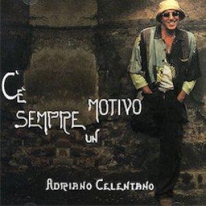 album C'è sempre un motivo - Adriano Celentano