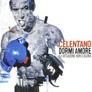 album Dormi amore, la situazione non è buona - Adriano Celentano
