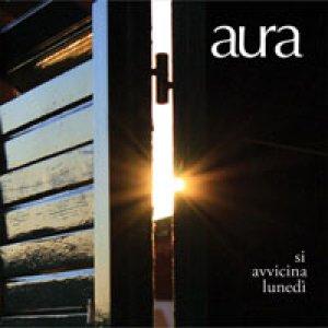 album Si Avvicina Lunedì - Aura
