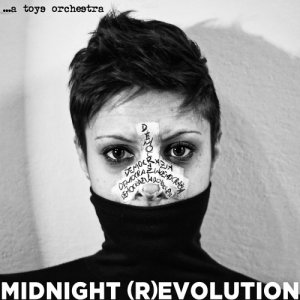 album MIDNIGHT (R)EVOLUTION - A Toys Orchestra
