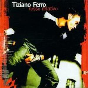album Rosso Relativo - Tiziano Ferro
