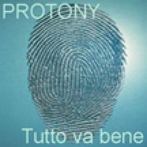 album Tutto va bene (dirty mix) - Protony