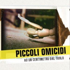 album Ad un centimetro dal suolo - Piccoli Omicidi