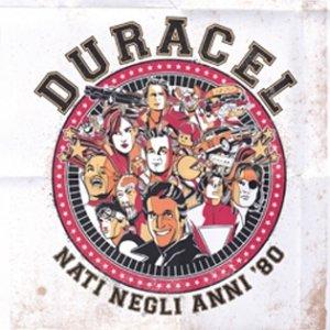 album Nati negli anni '80 - Duracel