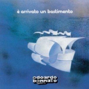 album E' arrivato un bastimento - Edoardo Bennato