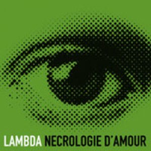 album Necrologie d'Amour (single) - LAMbdA