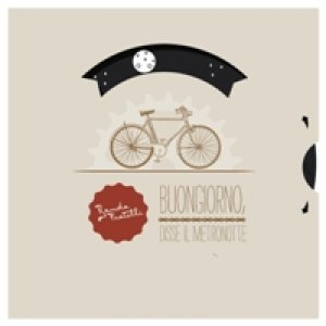 album Buongiorno, disse il metronotte - Banda Fratelli