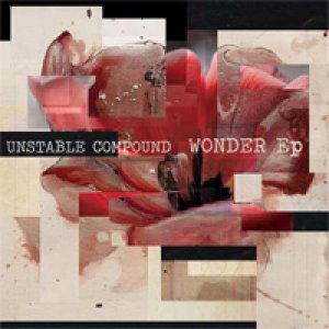 album Wonder Ep - UNSTABLE COMPOUND
