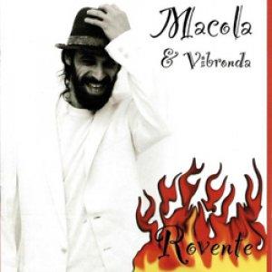 album Rovente - Macola & Vibronda