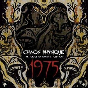 album 1975 - Chaos Physique