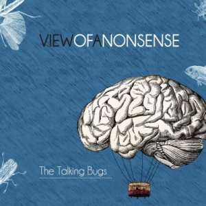 album VIEWOFANONSENSE - The Talking Bugs