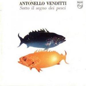 album Sotto il segno dei pesci - Antonello Venditti