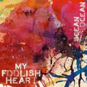album OCEAN OCEAN - My Foolish Heart