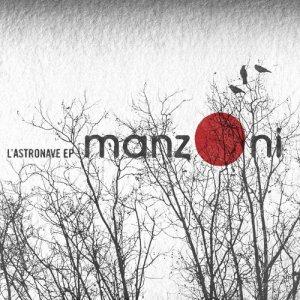 album L'astronave Ep - ManzOni