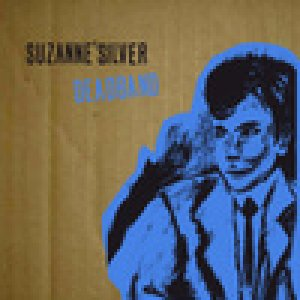 album Deadband - Suzanne' Silver