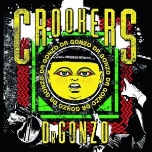 album Dr. Gonzo - Crookers