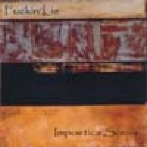 album Impoetica scena - Fuckin' Lie