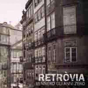 album Vennero Gli Anni Zero - RETRÒVIA