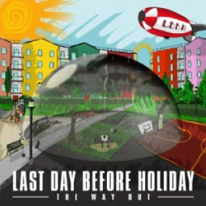 album The Way Out - Last day before holiday