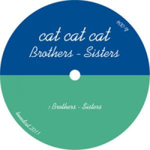 album Brothers - Sisters - cat cat cat