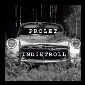 album Indietroll - Prolet