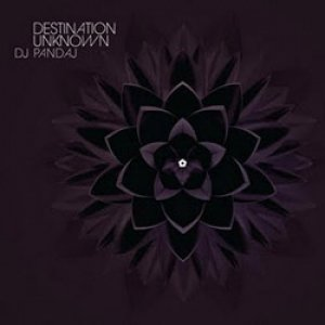 album Destination Unknown - Dj Pandaj