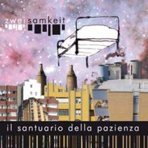 album Il santuario della pazienza - Zwei Samkeit