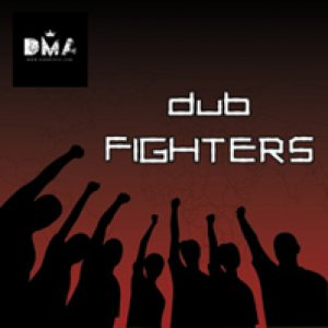 album Dub Fighters - Dub my ass