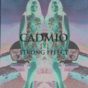 album Strong Effect - Cadmio
