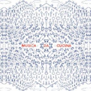album Musica da Cucina - Musica Da Cucina