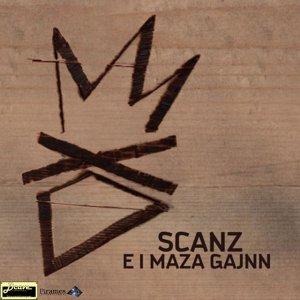 album Scanz e i Maza Gajnn - Scanz e i Maza Gajnn