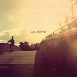 album Has already past - 1000 Degrees