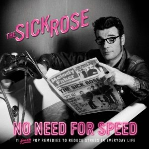 album No need for speed - Sick Rose