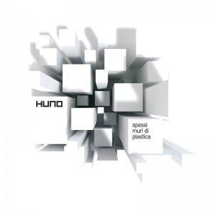 album Spessi muri di plastica - Huno