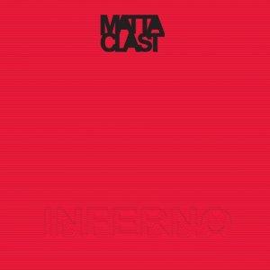 album Inferno - Matta-Clast