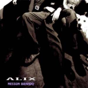 album Nessun brivido (ep) - ALiX