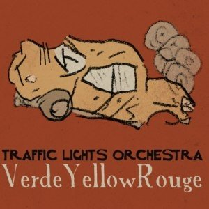album Verde Yellow Rouge - trafficlightsorchestra