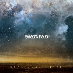 album Una Lunga Notte - Seed'n'Feed