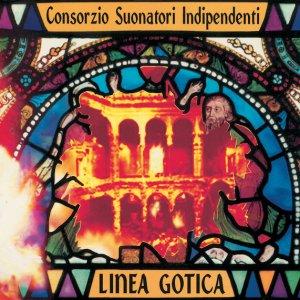 album Linea Gotica - Consorzio Suonatori Indipendenti (CSI)