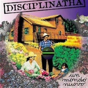 album Un mondo nuovo - Disciplinatha