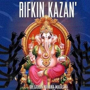 album Bulgarian Nirvana Marasma - Rifkin Kazan'