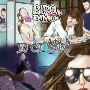 album IO CI SARO' - singolo - DIDO BRASCO MUSIC