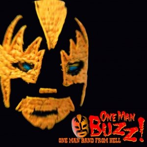 album One man band from hell - One Man Buzz!