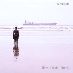 album linee di vento _ live ep - Idramante
