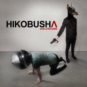 album Discoregime - Hikobusha