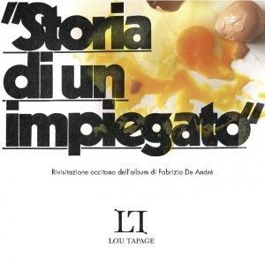 album Storia di un impiegato - Lou Tapage